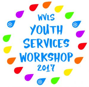 WVLS Annual Youth Services Workshop 2017