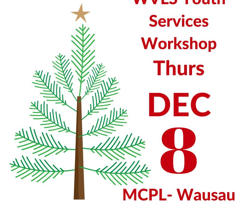 WVLS Youth Services Workshop Dec 8th!