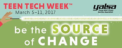 Teen Tech Week to be celebrated March 5-11, 2017