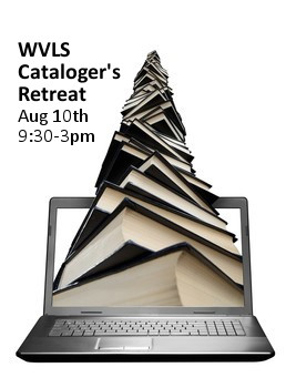 Save the Date: WVLS Cataloger's Retreat August 10th