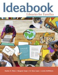 Ideabook Libraries for Families