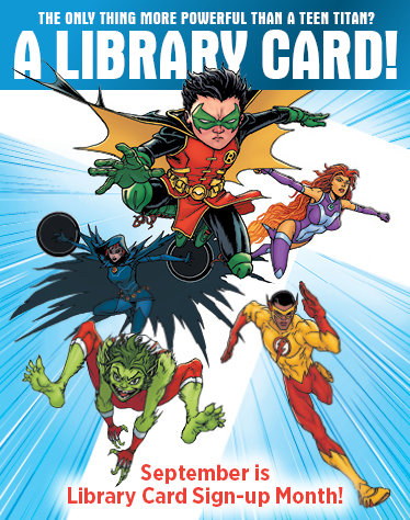 DC Super Heroes and library-card-sign-up-month ALA