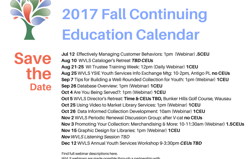 WVLS 2017 Fall Continuing Education Schedule is now available!