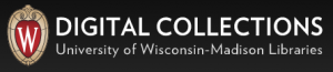 UW Madison Libraries Digital Collections