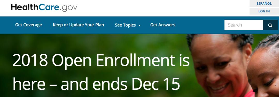 Affordable Care Act Enrollment for 2018 is November 1- December 15