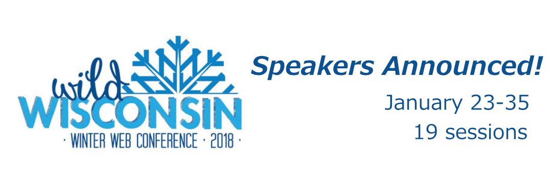 Wild Wisconsin Winter Web Conference 2018: Speakers Announced and Registration Open!