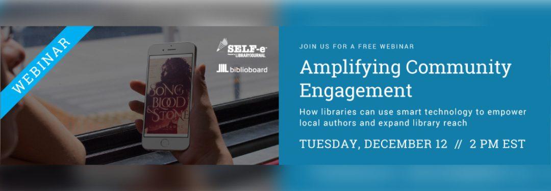 Webinar: Amplifying Community Engagement
