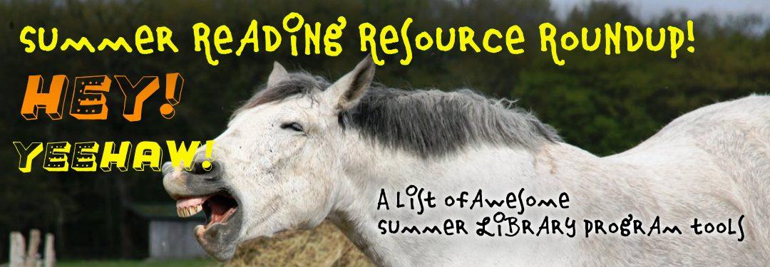 Summer Reading Resource Roundup!