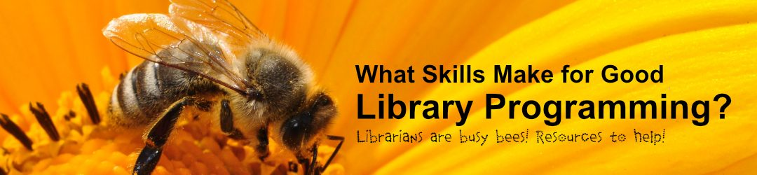 What Skills Are Needed for Good Library Programming?