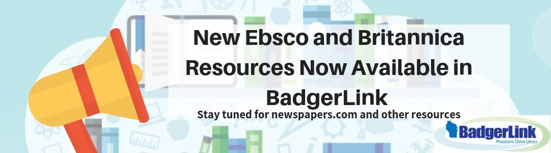 New Britannica and EBSCO Resources Now Available
