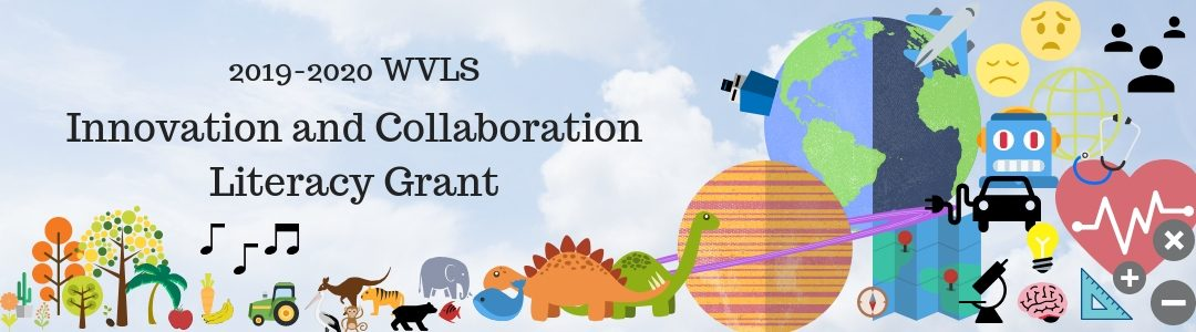 WVLS Innovation & Collaboration Literacy Grant