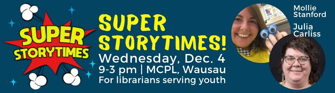 Annual Youth Services Workshop: Super Storytimes!