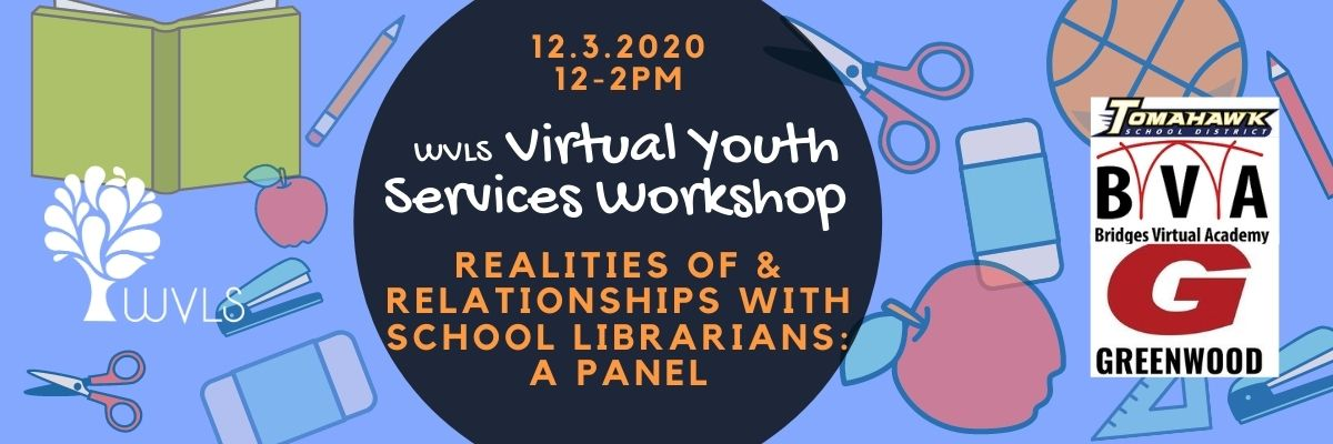 2020 WVLS Youth Services Workshop: December 3rd, virtual, 12-2pm