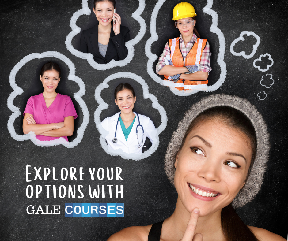 Explore Your Options with Gale Courses